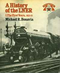 Image of A HISTORY OF THE L.N.E.R. ...