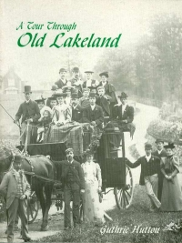 Image of A TOUR THROUGH OLD LAKELAND