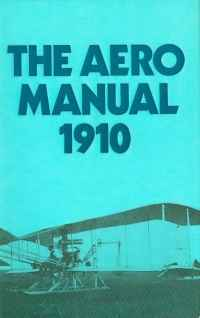 Image of THE AERO MANUAL 1910