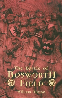 Image of THE BATTLE OF BOSWORTH FIELD