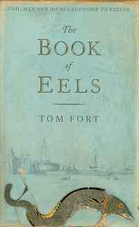 Image of THE BOOK OF EELS