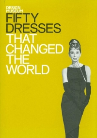 Image of FIFTY DRESSES THAT CHANGED THE ...