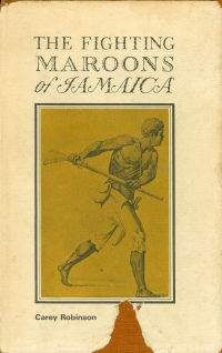 Image of THE FIGHTING MAROONS OF JAMAICA