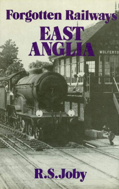 Main Image for FORGOTTEN RAILWAYS : EAST ANGLIA