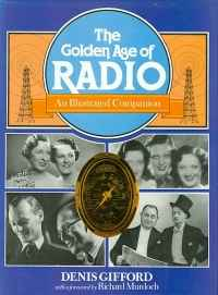 Image of THE GOLDEN AGE OF RADIO