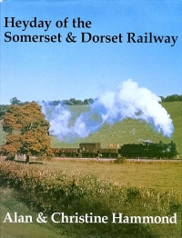 Image of HEYDAY OF THE SOMERSET & ...