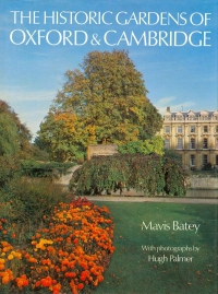 View THE HISTORIC GARDENS OF OXFORD & CAMBRIDGE details