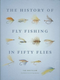 View THE HISTORY OF FLY FISHING IN FIFTY FLIES details