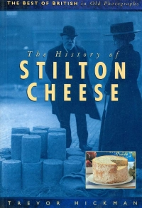 Image of THE HISTORY OF STILTON CHEESE
