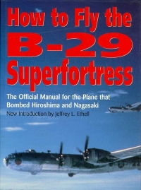 Image of HOW TO FLY THE B-29 ...