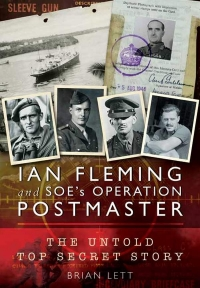 View IAN FLEMING AND SOE'S OPERATION POSTMASTER details