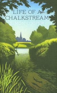 Image of LIFE OF A CHALKSTREAM