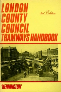 Image of LONDON COUNTY COUNCIL TRAMWAYS HANDBOOK