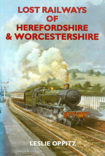 Main Image for LOST RAILWAYS OF HEREFORDSHIRE & ...