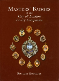 View MASTERS' BADGES OF THE CITY OF LONDON LIVERY COMPANIES details
