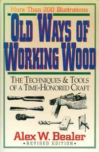 Image of OLD WAYS OF WORKING WOOD