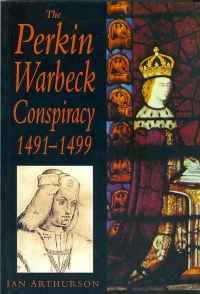Image of THE PERKIN WARBECK CONSPIRACY 1491-1499