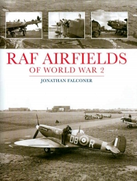 View RAF AIRFIELDS OF WORLD WAR 2 details