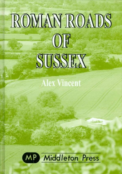 Main Image for ROMAN ROADS OF SUSSEX