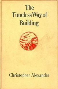 Image of THE TIMELESS WAY OF BUILDING