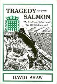 Image of TRAGEDY OF THE SALMON