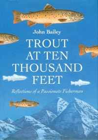 Image of TROUT AT TEN THOUSAND FEET