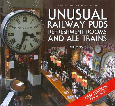 Main Image for UNUSUAL RAILWAY PUBS, REFRESHMENT ROOMS ...