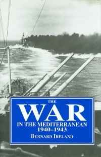 Image of THE WAR IN THE MEDITERRANEAN ...