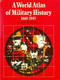 Image of A WORLD ATLAS OF MILITARY ...