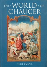 Image of THE WORLD OF CHAUCER